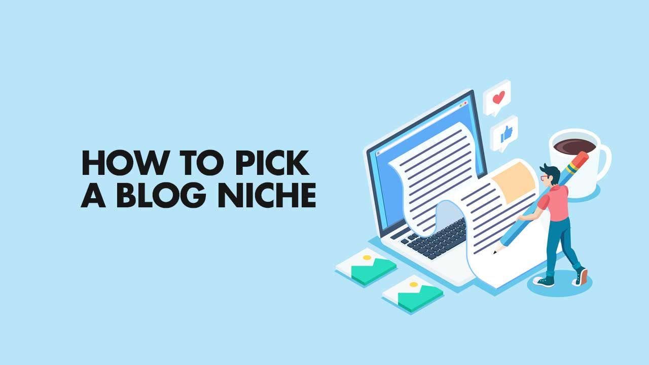 how to choose a blogging niche